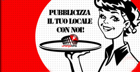 Pubblicizza il tuo locale su MangiaRoma
