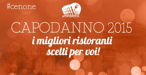 Cena di Capodanno a Roma: i ristoranti consigliati da MangiaRoma